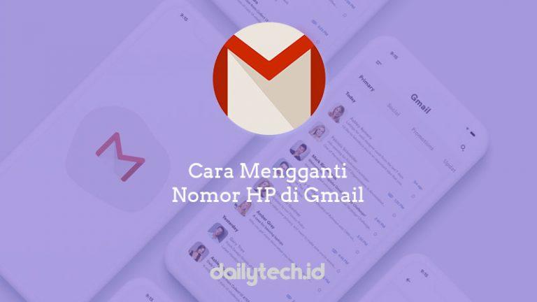 2 Cara Mengganti Nomor HP Pada Akun Gmail