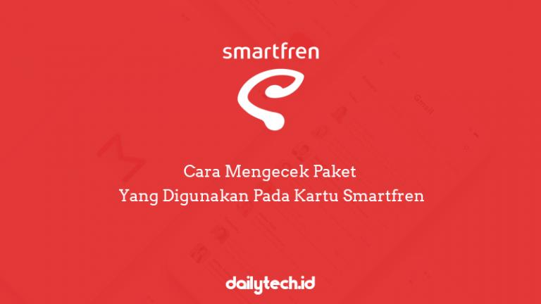 Cara Mengecek Paket Yang Digunakan Pada Kartu Smartfren